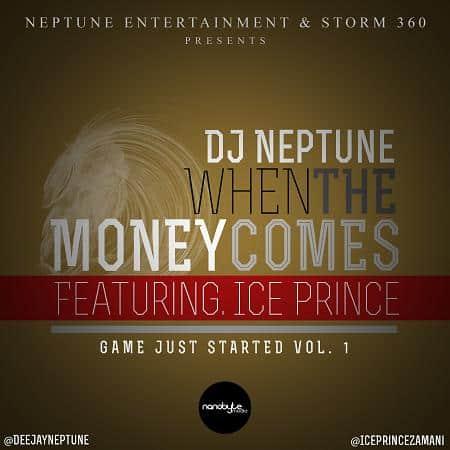 DJ Neptune When The Money Comes