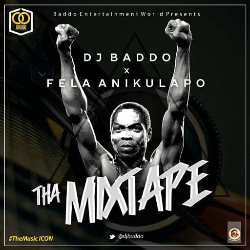DJ Baddo Best Of Fela Mix