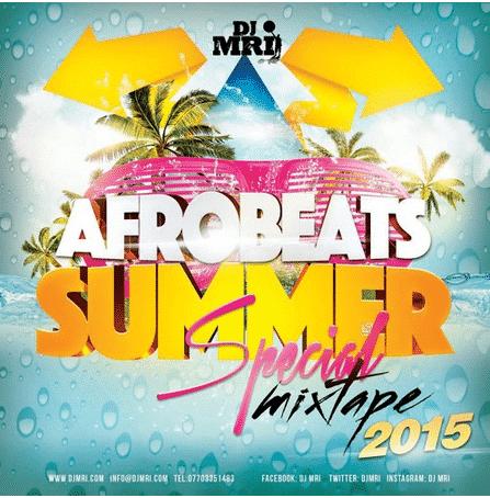DJ Mri – AfroBeats Summer Mix Special 2015