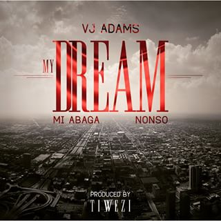 VJ Adams My Dream