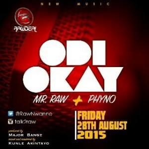 Mr Raw Odi Okay