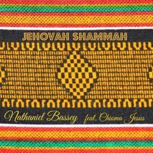 Nathaniel Bassey Jehovah Shammah