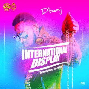 D'banj International Display