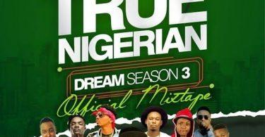 Dj Baddo True Nigerian Dream Mixtape