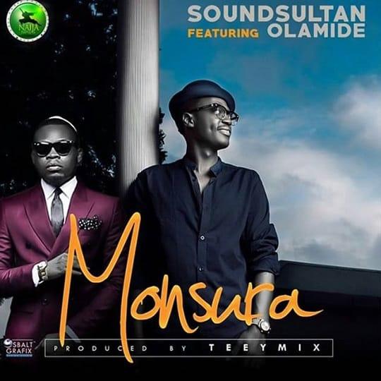 Sound Sultan Monsura ft Olamide