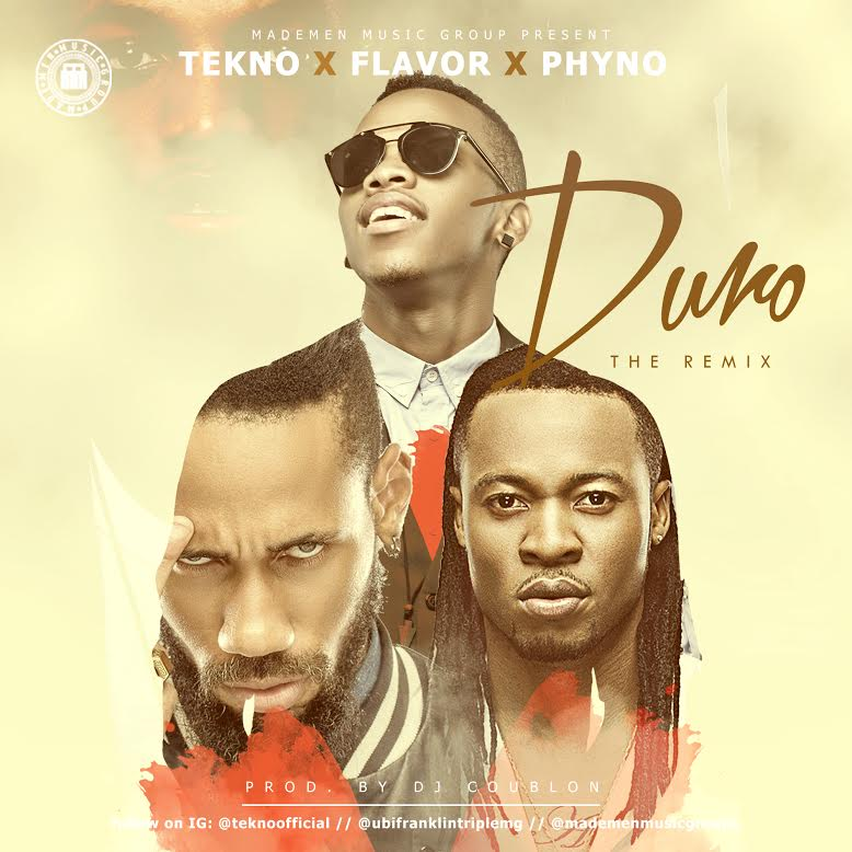 Tekno Duro (Remix) ft. Flavour, Phyno mp3 download