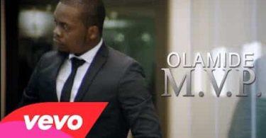 Olamide MVP Video