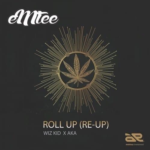 Emtee Roll Up remix