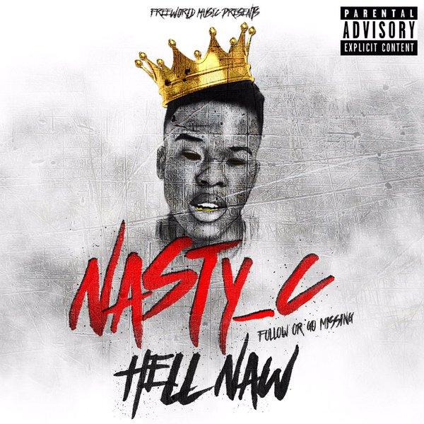 Nasty C Hell Naw
