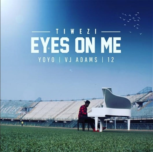 Tiwezi Eyes On Me ft Vj Adams Yoyo 12