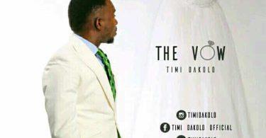 Timi Dakolo The Vow