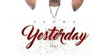 Zakwe Yesterday