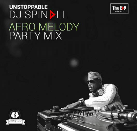 DJ Spinall Afro Melody Party Mix