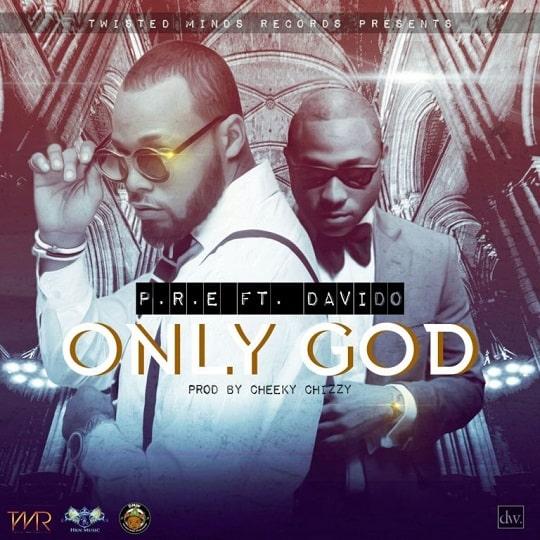 P.R.E Only God