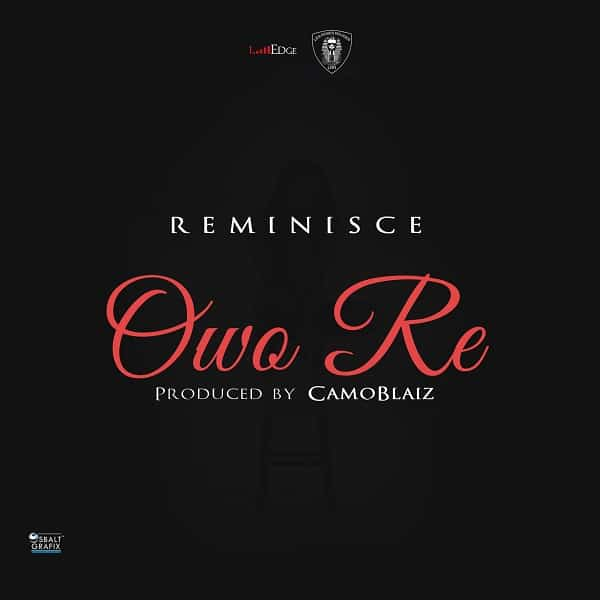 Reminisce Owo Re