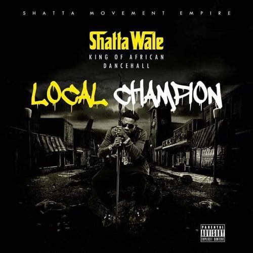 Shatta Wale Local Champion