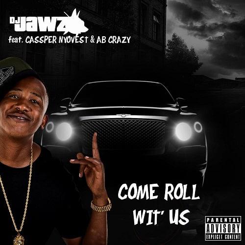 DJ Jawz Come Roll Wit Us