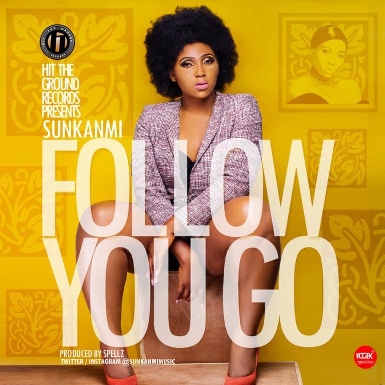 Sunkanmi Follow You Go