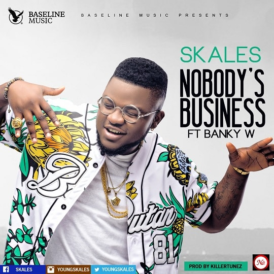 Skales Nobody's Business