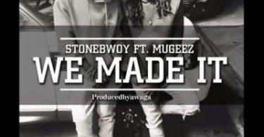 Stonebwoy We Made It