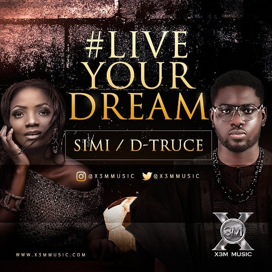 Simi & D-Truce Live Your Dream