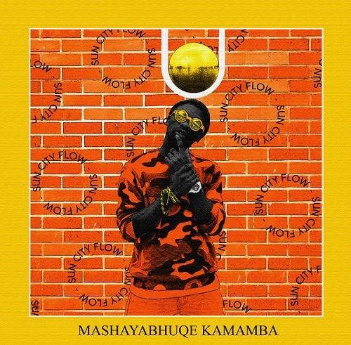 MashayaBhuqe KaMamba Sun City Flow