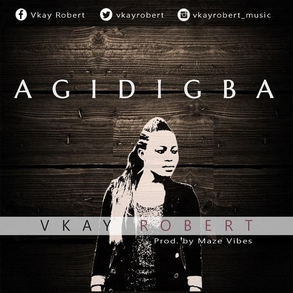 Vkay Robert Agidigba