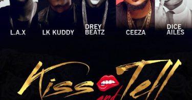Drey Beatz Kiss and Tell
