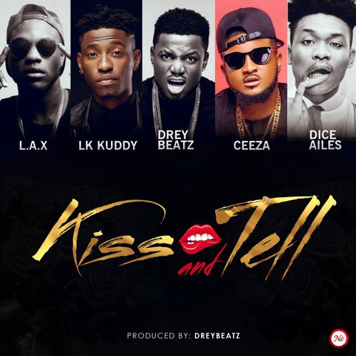 Drey Beatz Kiss and Tell