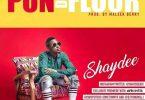Shaydee Pon Da Floor