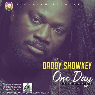Daddy Showkey One Day