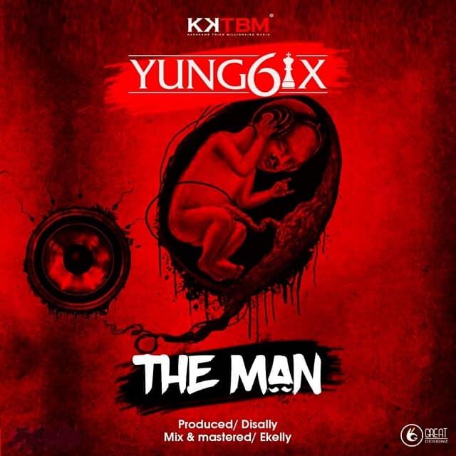 Yung6ix The Man