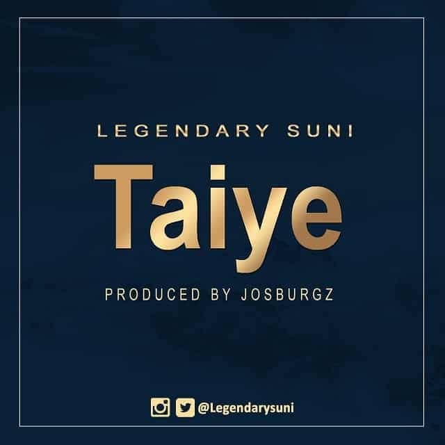 Legendary Suni Taiye