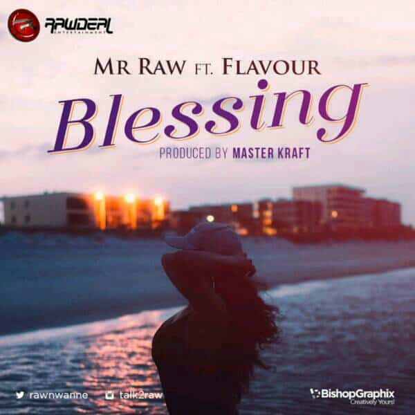 Mr Raw Blessing
