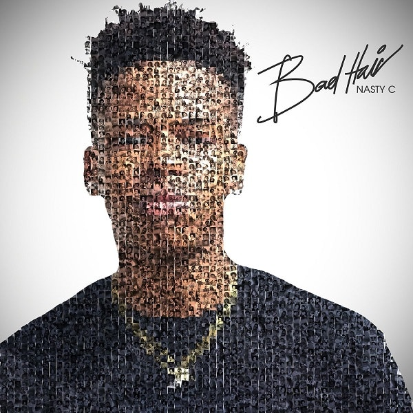 Nasty C Bad Hair