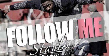Stanley Enow Follow Me