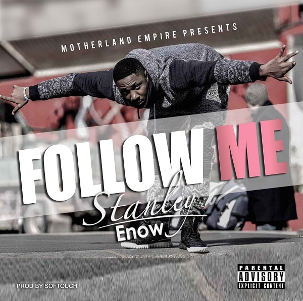 Stanley Enow Follow Me