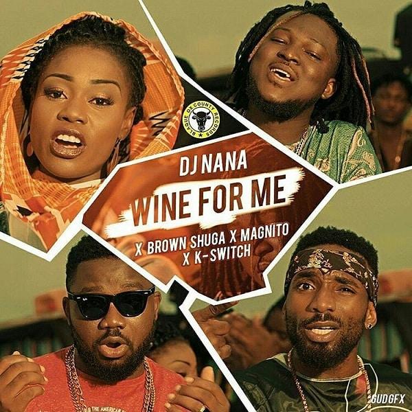 DJ Nana Wine for Me Video