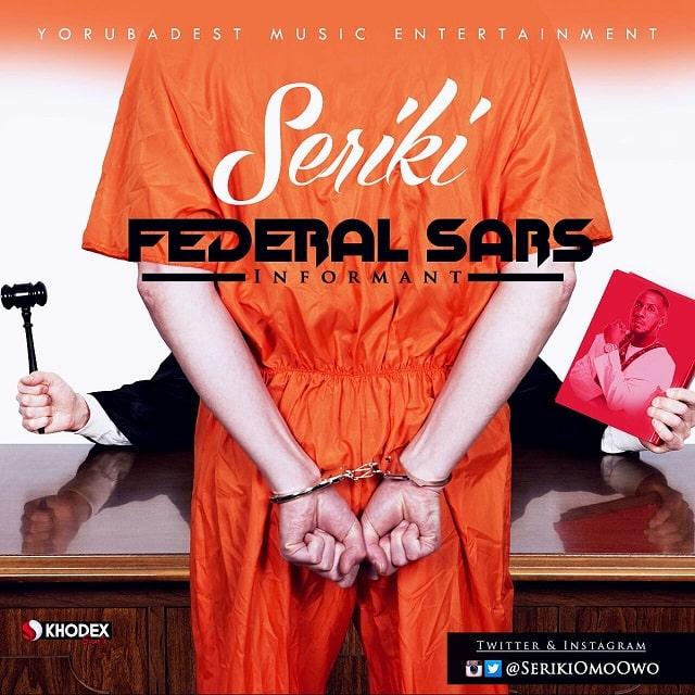 Seriki Federal Sars