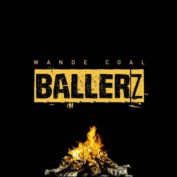 Wande Coal Ballerz