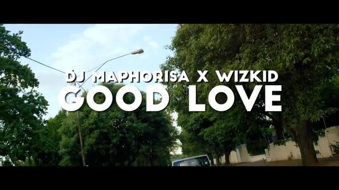 DOWNLOAD MP3: DJ Maphorisa x Wizkid – Good Love - NaijaVibes