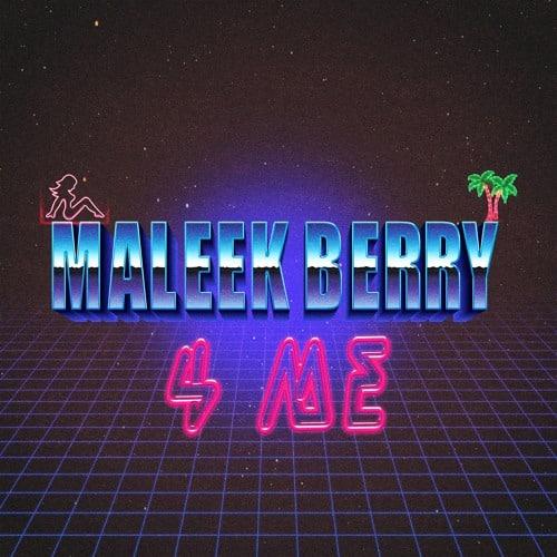 Maleek Berry 4 Me