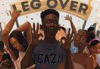 Mr Eazi Leg Over