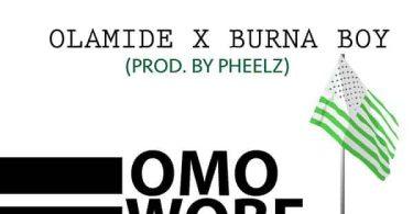 Olamide Omo Wobe Anthem