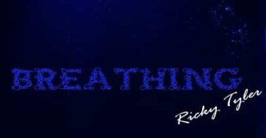 Ricky Tyler Breathing