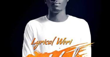 Lyrical Weri Say Yeah