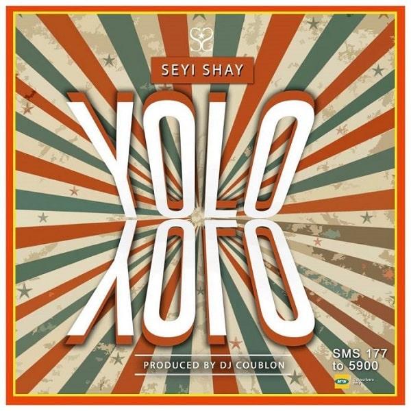 Seyi Shay – Yolo Yolo