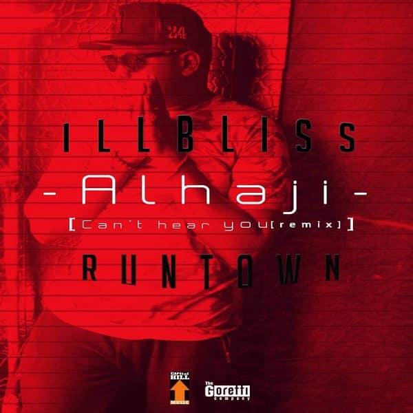 iLLBLiss - Alhaji (Can't Hear You Remix)