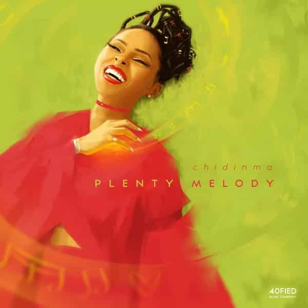 Chidinma Plenty Melody