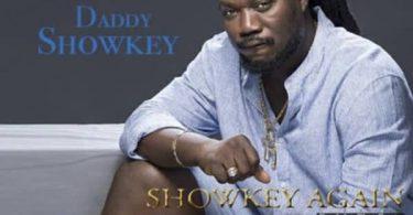 Daddy Showkey Showkey Again